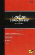Guide to Handling Bereavement - Arrangements After Death