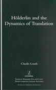 Holderlin and the Dynamics of Translation