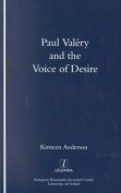 Paul Valery and the Voice of Desire