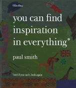 You Can Find Inspiration in Everything*
