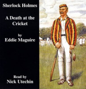 A Death at the Cricket [Audio]
