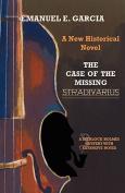 The Case of the Missing Stradivarius