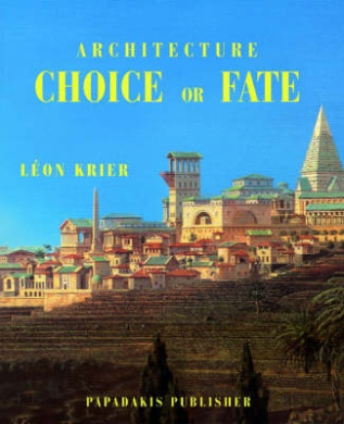 Architecture Choice or Fate (Architectural Documents)