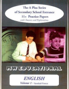 English: The A Plus Series of Secondary School Entrance 11+ Practice Papers