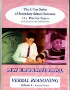 Verbal Reasoning: The A-plus Series of Secondary School Entrance 11+ Practice Papers
