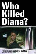 Who Killed Diana?