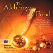 The Alchemy of Food