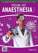 Puzzling Out Anaesthesia