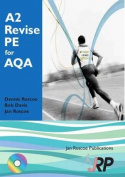 A2 Revise PE for AQA + Free CD-ROM