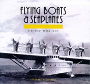 Flying Boats and Seaplanes