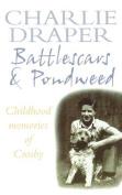 Battlescars and Pondweed