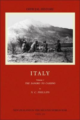 Italy: (Official History of New Zealand in the Second World War): Volume 1: The Sangro to Cassino