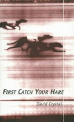 First Catch Your Hare