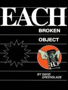Each Broken Object