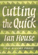 Cutting the Quick