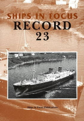 Ships in Focus Record 23 by Ships In Focus Publications.