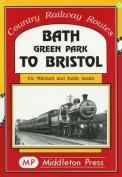 Bath Green Park to Bristol