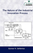 The Nature of the Industrial Innovation Process