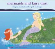 Mermaids and Fairy Dust [Audio]