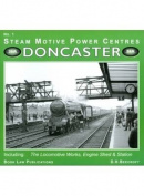 Doncaster: Including the Locomotive Works, Engine Sheds and Station