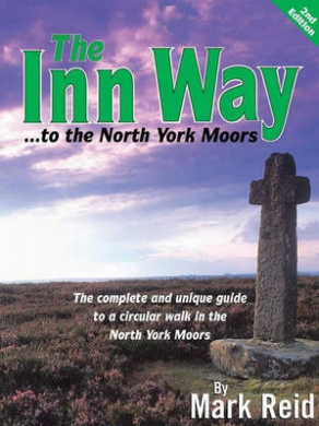 The Inn Way... to the North York Moors: The Complete and Unique Guide to a Circular Walk in the North York Moors
