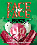 Face to Face Bugs
