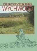 Discovering Wychwood