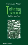 The Poet from Liverpool and Other Cuban Poems