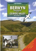 Walks Around the Berwyn Mountains and the Ceiriog Valley