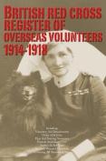 British Red Cross Register of Overseas Volunteers 1914-1918