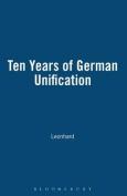 Ten Years of German Unification