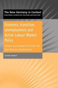 Economic Transition, Unemployment and Active Labour Market Policy