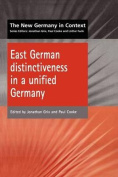 East German Distinctiveness in a Unified Germany