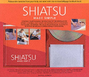 Shiatsu Made Simple
