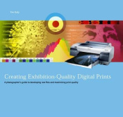 Creating Exhibition-quality Digital Prints