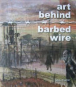 Art Behind Barbed Wire