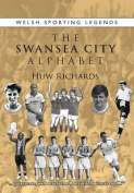 The Swansea City Alphabet