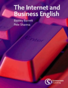 THE INTERNET & BUSINESS ENGLISH [GOING OUT OF PRINT] BRE