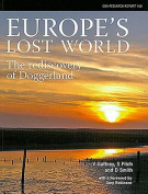 Europe's Lost World, the Rediscovery of Doggerland