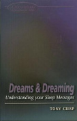 Dreams and Dreaming