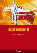 Legal Weapon II