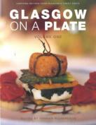 Glasgow on a Plate: v. 1