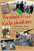 Brownies and Kalashnikovs