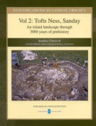 Investigations in Sanday, Orkney Vol 2