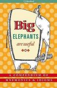 Big Elephants Are Useful