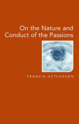Essay on the Nature and Conduct of Passions and Affections