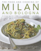 The Food and Cooking of Milan and Bologna