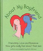 About My Boyfriend