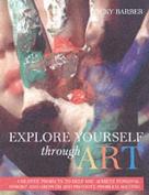 Explore Yourself Through Art