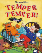 Temper Temper!